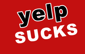 Why yelp sucks - Yelp survival guide